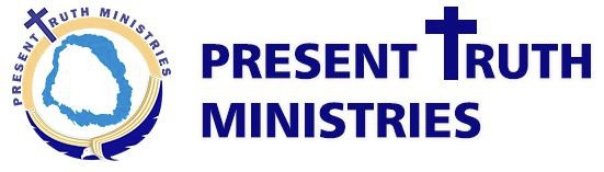 Present Truth Ministries